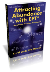 Carol Look: Attracting Abundance with EFT E-Book - Second Edition Released 1