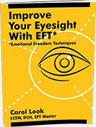 Improve Your Eyesight with EFT