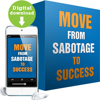 Move from Sabotage to Success